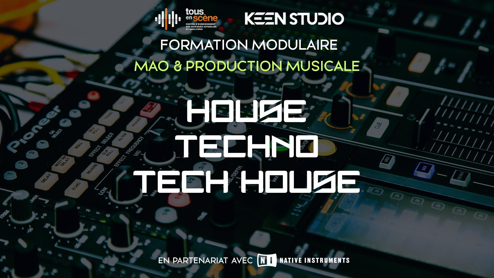 Du 15 au 17 nov. : Formation House Tech House