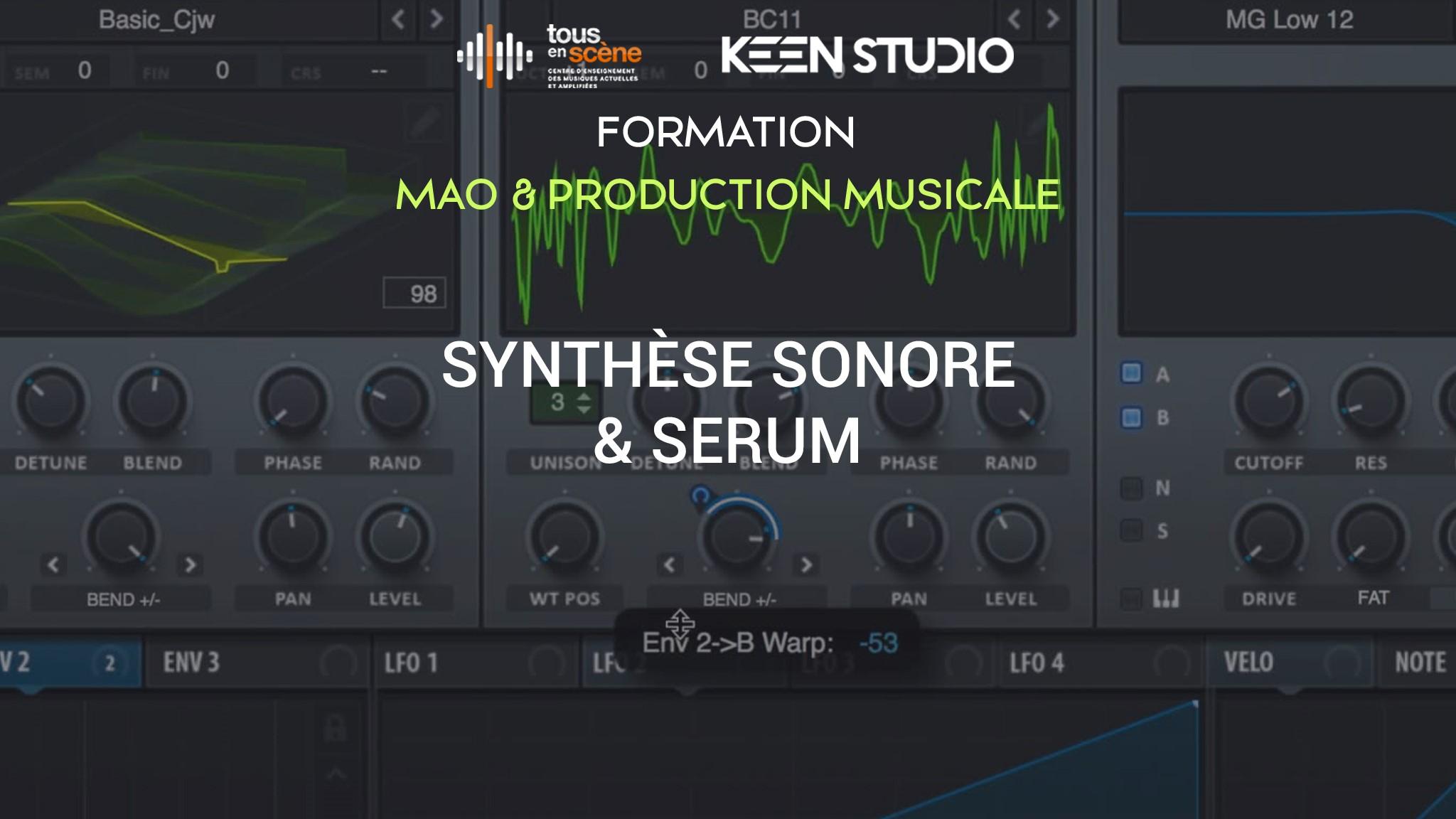 Du 13 au 15 déc. : La synthèse sonore avec Serum